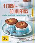 1 Form - 50 Muffins von Tanja Dusy (2014, Taschenbuch)