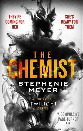 The Chemist: The compulsive, action-packed new t, Meyer, Stephenie, New