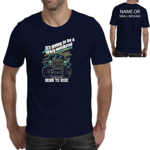 4x4 Off road Jeep Crazy weekend Funny Cartoon Printed T-Shirt