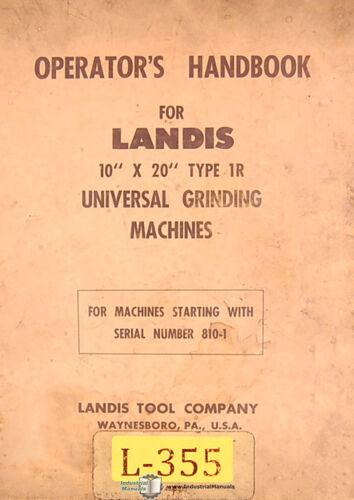 "Universal Grinding Operations Manual Landis 10/"" x 20/"" 1R"