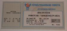OLD TICKET * World Cup 1994 q * Faroe Islands - Czechoslovakia in Toftir