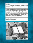 A Letter to the Right Honourable Viscount Sidmouth: In Refutation of Statements Made by the Hon. Henry Grey Bennet, M.P. in a Pamphlet on the Transportation Laws, the State of the Hulks, and of the Colonies in New South Wales. by Lachlan Macquarie (Paperback / softback, 2010)