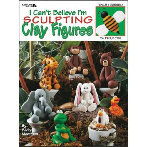 I CAN/'T BELIEVE I/'M SCULPTING Clay Figures