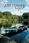 Unstrained Mercy by Jerry James Rempp (Hardback, 2011)