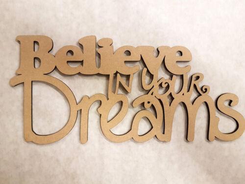 "/""BELIEVE IN YOUR DREAMS/"" 400mm x 180mm x 3mm WALL ART"