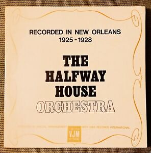 The-Halfway-House-Orchestra-Recorded-in-New-Orleans-1925-1928-VJM-VLP-19