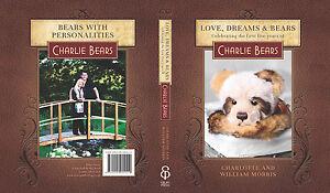 """Love, Dreams & Bears"" hardback book - Years 1 to 5 of Charlie Bears"
