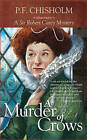 A Murder of Crows by P. F. Chisholm (Paperback, 2010)