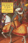 Renaissance France at War: Armies, Culture and Society, C. 1480-1560 by David Potter (Hardback, 2008)