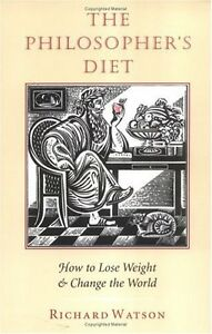 The-Philosophers-Diet-How-to-Lose-Weight-amp-Change-the-World-Nonpareil-Book-8