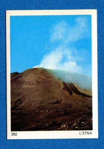 L/'ETNA -New Super Raf 1974 EUROPA Figurina-Sticker n 282