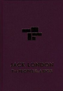 JACK-LONDON-034-THE-PEOPLE-OF-THE-ABYSS-034-INTRO-BY-IAIN-SINCLAIR-1-100-SIGNED-2014