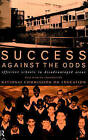 Success Against the Odds: Effective Schools in Disadvantaged Areas by Paul Hamlyn, National Commission on Education (Paperback, 1995)