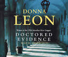 Doctored Evidence by Donna Leon (CD-Audio, 2008)