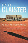 As Far as You Can Go by Lesley Glaister (Paperback, 2005)