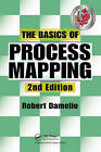 The Basics of Process Mapping by Robert Damelio (Paperback, 2009)
