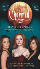 Charmed: Between Worlds by Bobbi J. G. Weiss and Jacklyn Wilson (2003,...