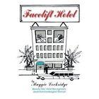 Facelift Hotel 9781420879353 by Maggie Lockridge Paperback