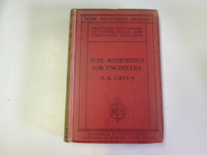 Acceptable-Pure-Mathematics-for-Engineers-S-B-Gates-1920-01-01-Hardcover-E