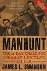 Manhunt by James L. Swanson (Paperback, 2007)