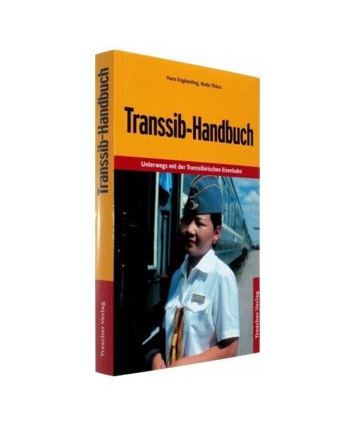 """Hans Engberding, Bodo Thöns """"Transsib-Handbuch"""""""