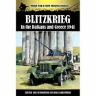 Blitzkrieg in the Balkans and Greece 1941 by Archive Media Publishing Ltd (Paperback / softback, 2012)