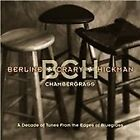 Berline + Crary + Hickman - Chambergrass (A Decade of Tunes From the Edges of Bluegrass, 2002)