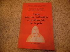1939.Lutte civilisation et philosophie de la paix.Maurice Blondel (envoi)