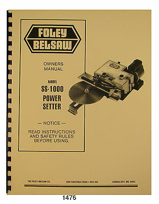 Foley Belsaw SS 1000 Power Setter Owners Parts Manual 1476 EBay
