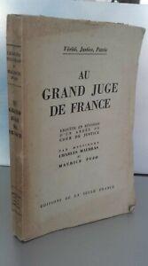 Verita Justice Patria Au Grande Giudice Di Francia C.MAURRAS&M. Pujo 1949 Pin