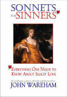 Sonnets for Sinners: Everything One Needs to Know about Illicit Love by John Wareham (Hardback, 2010)