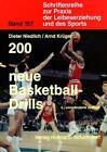 Zweihundert (200) neue Basketball-Drills von Arnd Krüger und Dieter Niedlich (2001, Taschenbuch)