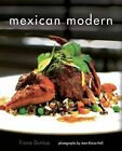 Mexican Modern: New Food from Mexico by Fiona Dunlop (Paperback / softback, 2013)