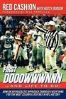 First Dooowwwnnn...and Life to Go!: How an Enthusiastic Approach Changed Everything for the Most Colorful Referee in NFL History by Red Cashion, Rusty Burson (Paperback / softback, 2012)