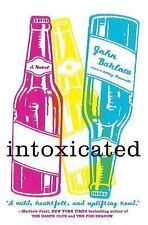Intoxicated: A Novel - Acceptable - Barlow, John - Paperback