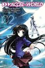 Accel World: Vol. 2: (Manga) by Reki Kawahara (Paperback, 2014)