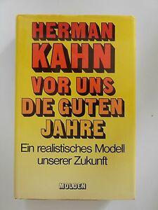 Herman-Kahn-Vor-uns-die-guten-Jahre