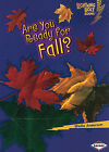 Are You Ready for Fall? by Sheila Anderson (Paperback / softback, 2010)