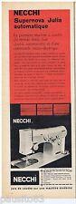 PUBLICITE ADVERTISING 115  1961  NECCHI   machine à coudre SUPERNOVA JULIA AUTOM