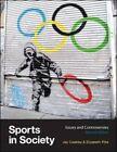 Sports in Society by Jay J. Coakley, Elizabeth Pike (Paperback, 2014)