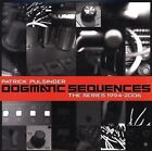 Dogmatic Sequences: The Series 1994-2006 by Patrick Pulsinger (CD, Apr-2007, Disko B)