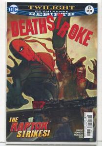 Deathstroke-13-NM-Rebirth-Twilight-The-Raptor-Strikes-DC-Comics-CBX27