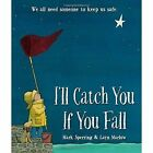I'll Catch You If You Fall by Mark Sperring (Paperback, 2015)