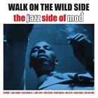 Walk On The Wild Side von Various Artists (2014)