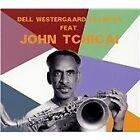 Dell Westergaard Lillinger - Feat. John Tchicai (2012)