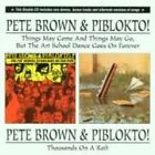 Pete Brown and PIBLOKTO - Thousands on a Raft/the Art School Dance?etc Cd2