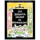 La Senorita Nelson Ha Desaparecido! by Harry Allard (1998, Paperback)