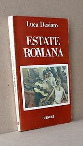 ESTATE ROMANA  Desiato GREMESE EDITORE.