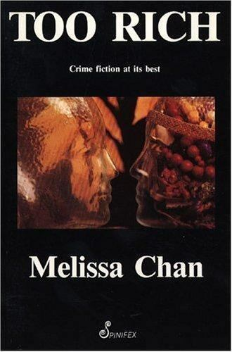 Too Rich by Melissa Chan