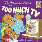 The Berenstain Bears and Too Much TV by Stan And Jan Berenstain Berenstain (Hardback, 1984)